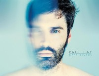 release-of-paul-lay-new-album-deep-rivers