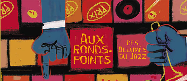 ronds points allumes du jazz 2